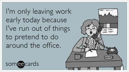 excuses-to-leave-work-early
