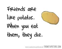 friends-potatoes