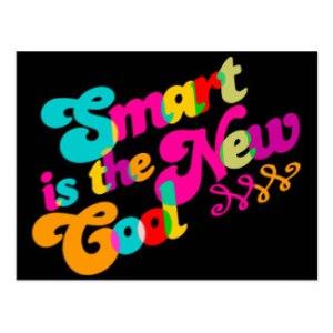 smart_is_the_new_cool_postcard-r76bf1bcab9764bc884bd1a495b30070a_vgbaq_8byvr_324