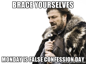false-confession-day-is-coming