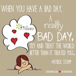 when-you-have-a-bad-day