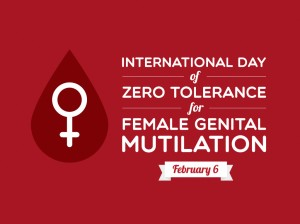 International Day of Zero Tolerance for Female Genital Mutilation