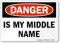 is-my-middle-name-sign-s-5108